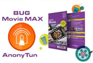 BUG Movie Max AnonyTun Tri yang Aktif dan Terbaru 2019