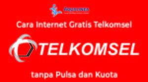 Cara Internet Gratis Telkomsel tanpa Pulsa dan Kuota