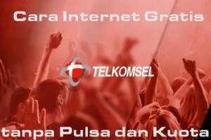 Cara Internet Gratis Telkomsel tanpa Pulsa dan Kuota Terbaru