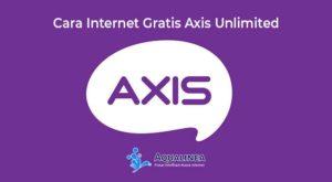 Cara Internet Gratis Axis Unlimited Metode Terbaru