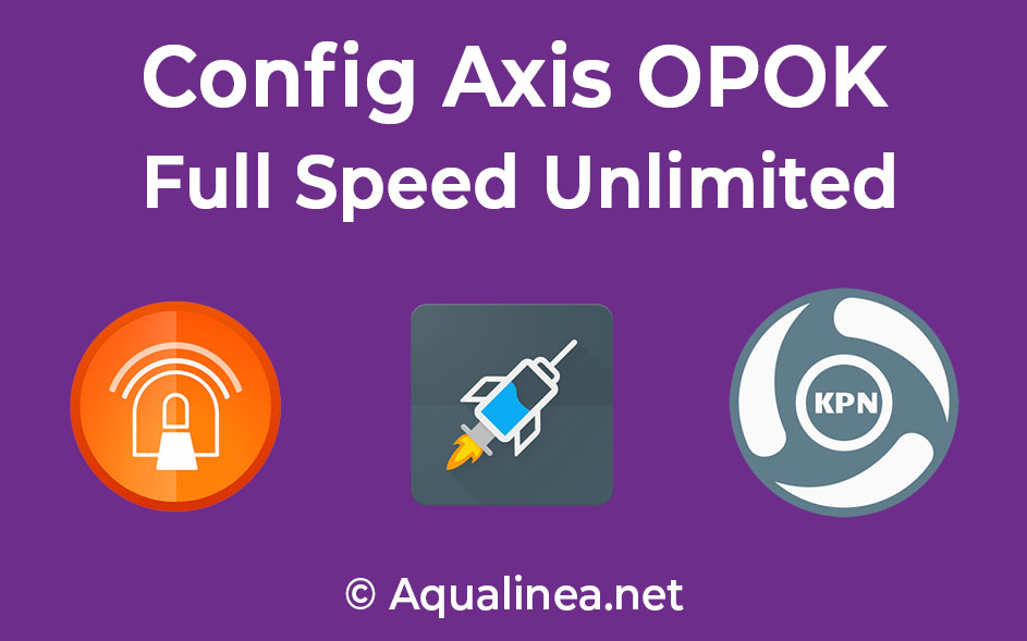 Download Config Axis OPOK Full Speed Unlimited