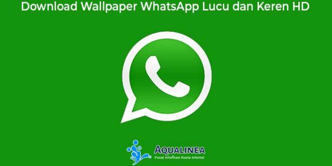 Download Wallpaper Whatsapp Lucu Dan Keren Hd