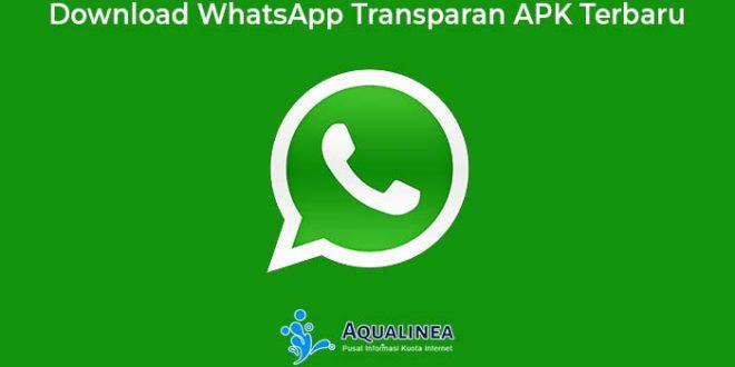 Download Whatsapp Transparan Apk Versi Terbaru 2020